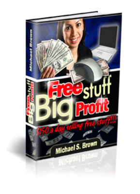 Product picture Free Stuff Big Profit